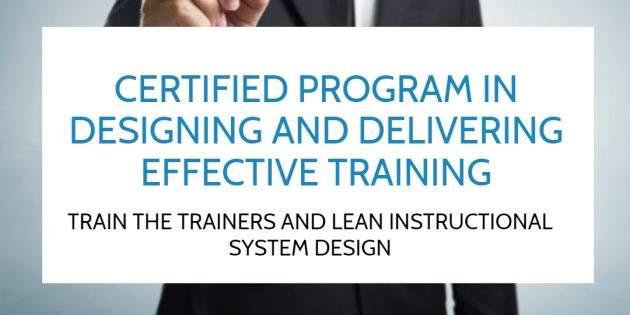 TRAIN THE TRAINERS & LEAN INSTRUCTIONAL SYSTEM DESIGN – Available Online