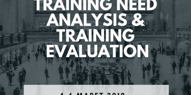 TRAINING NEED ANALYSIS & EVALUATION