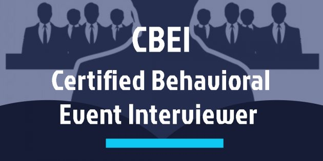 Certified Behavioral Event Interviewer