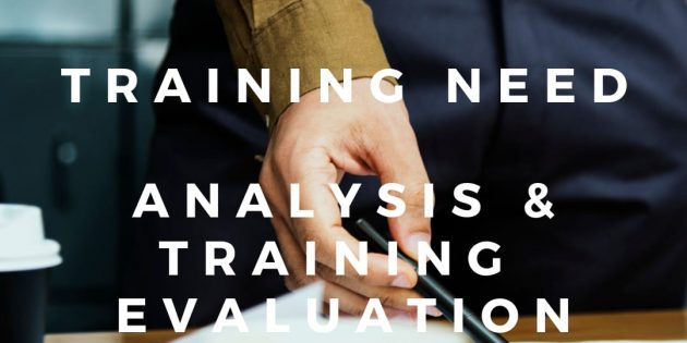 Training Need Analysis & Training Evaluation – PASTI JALAN