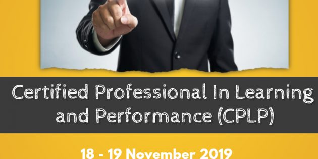 CPLP: CERTIFIED PROFESSIONAL IN LEARNING & PERFORMANCE